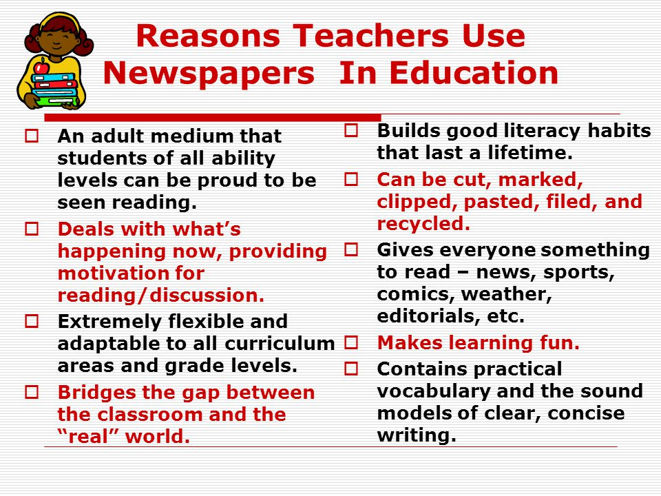 Reasons Teachers Use Newspapers In Education
