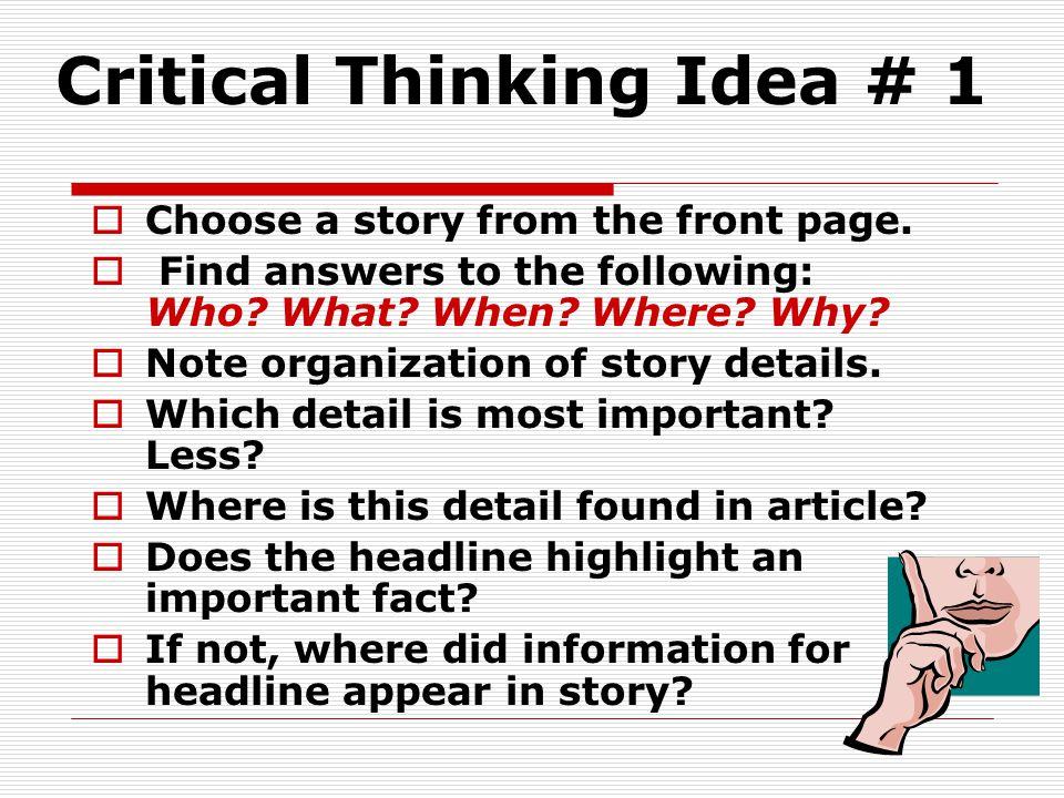 Critical Thinking Idea # 1