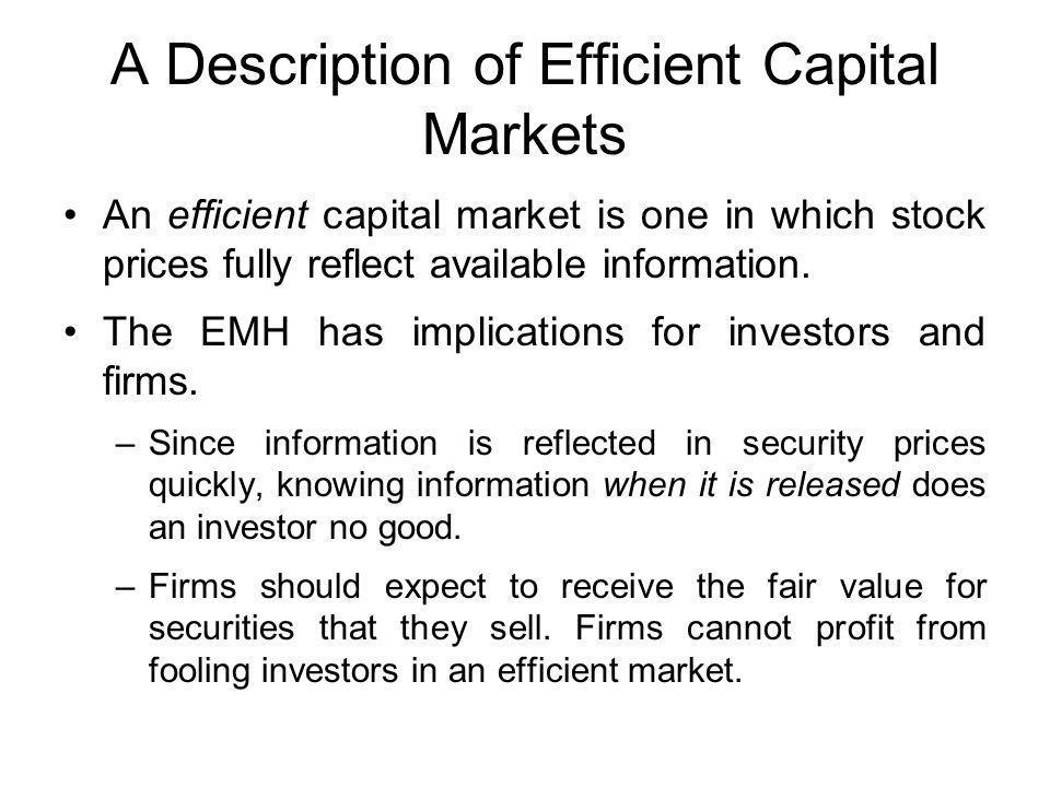 A Description of Efficient Capital Markets