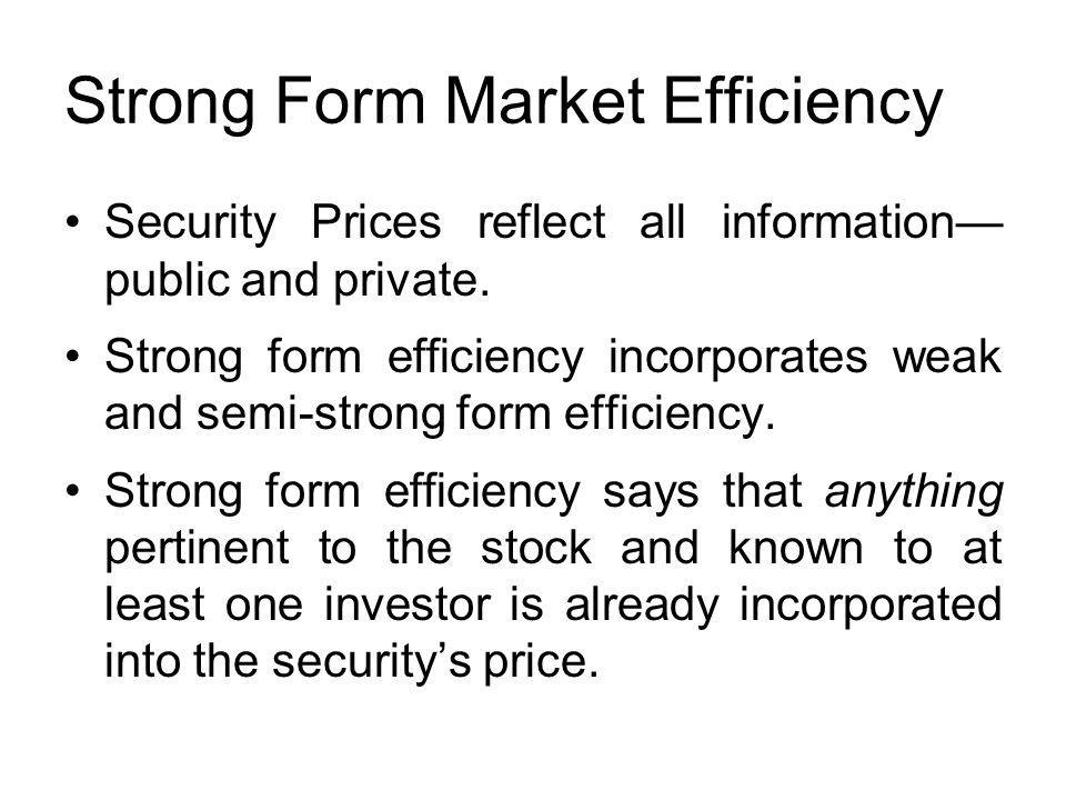 Strong Form Market Efficiency