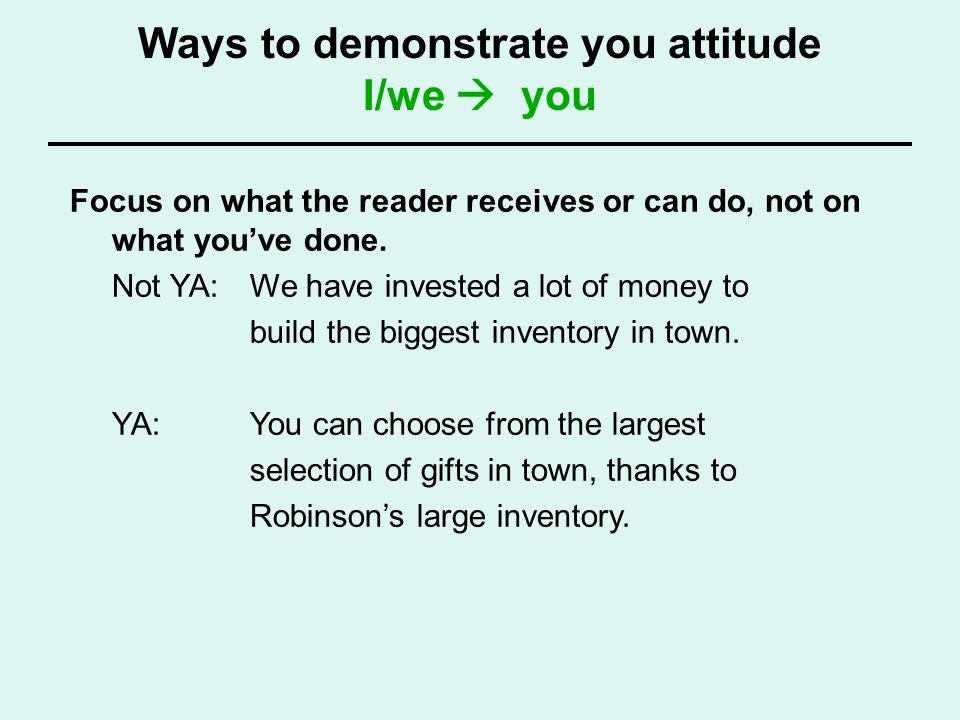 Ways to demonstrate you attitude I/we  you