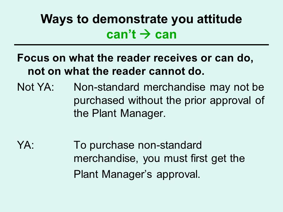 Ways to demonstrate you attitude can't  can