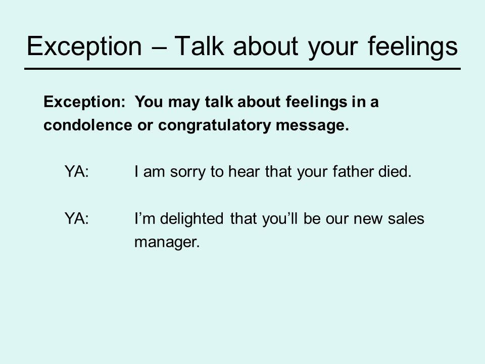 Exception – Talk about your feelings