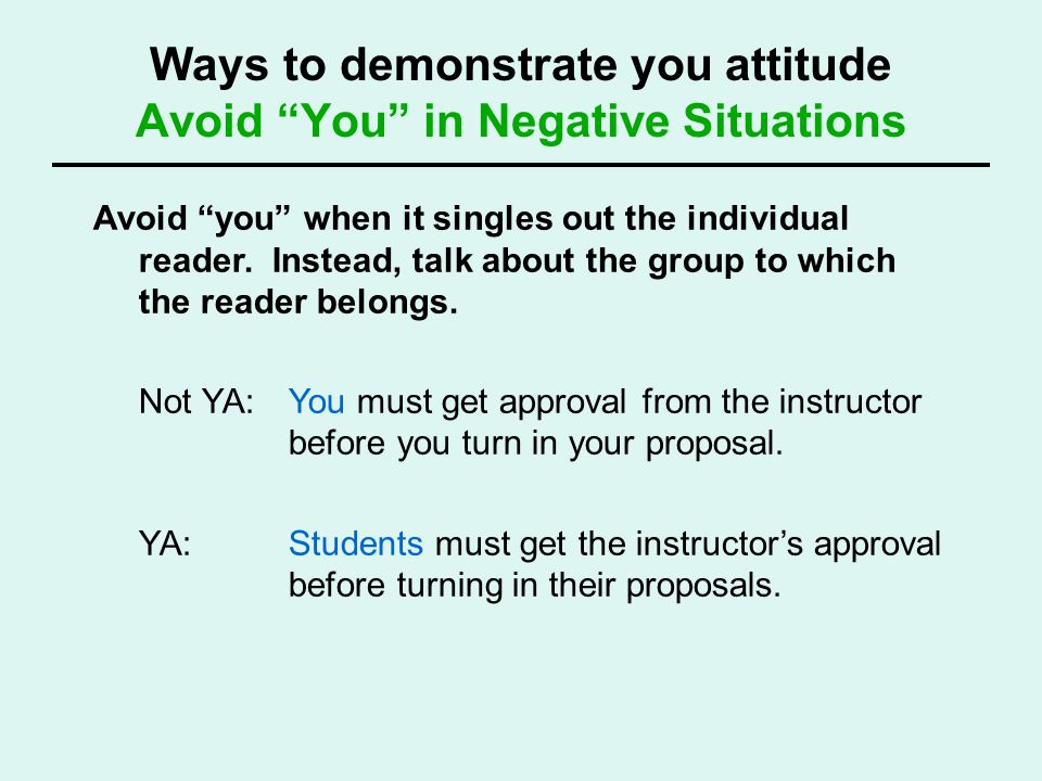 Ways to demonstrate you attitude Avoid You in Negative Situations