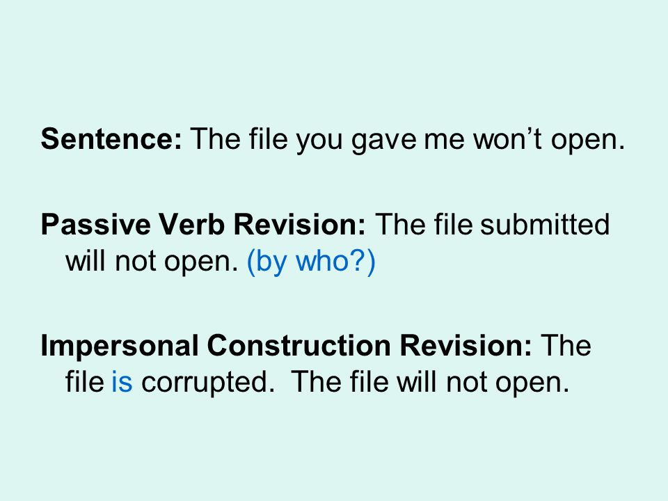 Sentence: The file you gave me won't open.