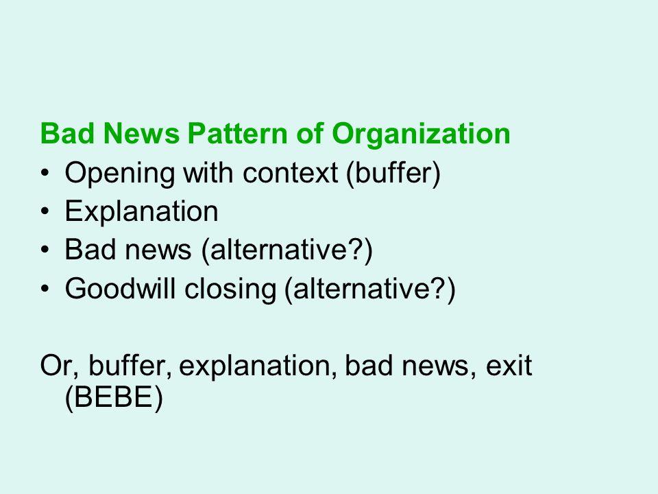 Bad News Pattern of Organization
