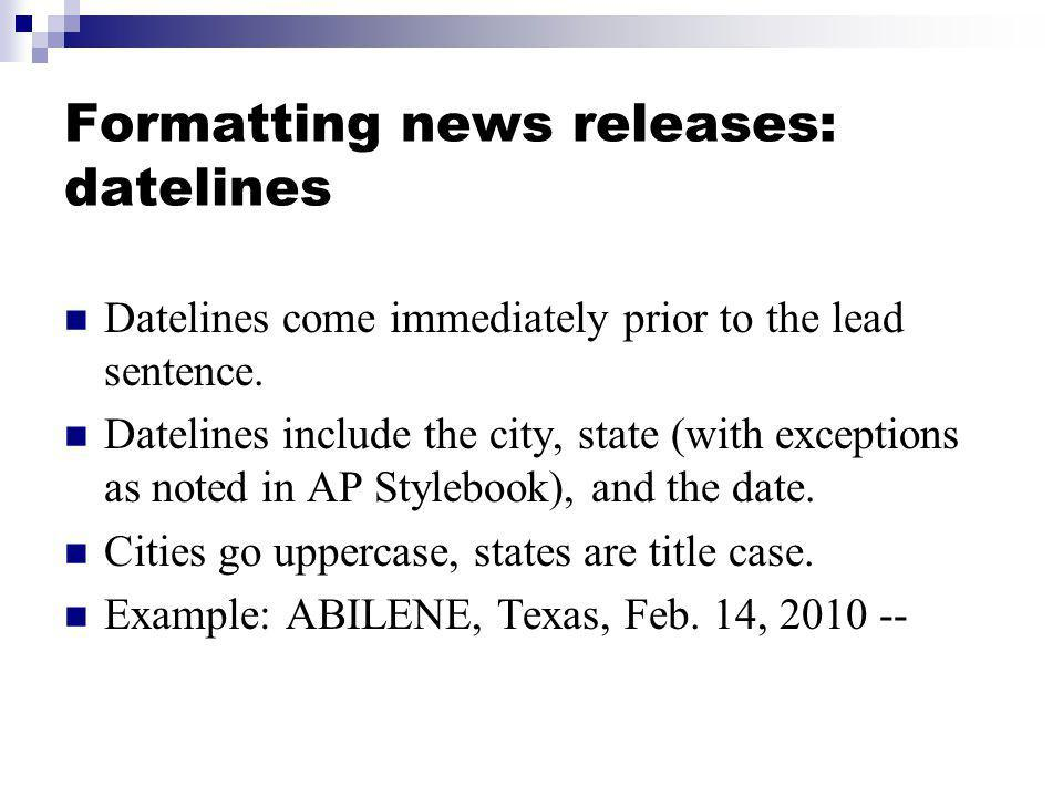Formatting news releases: datelines