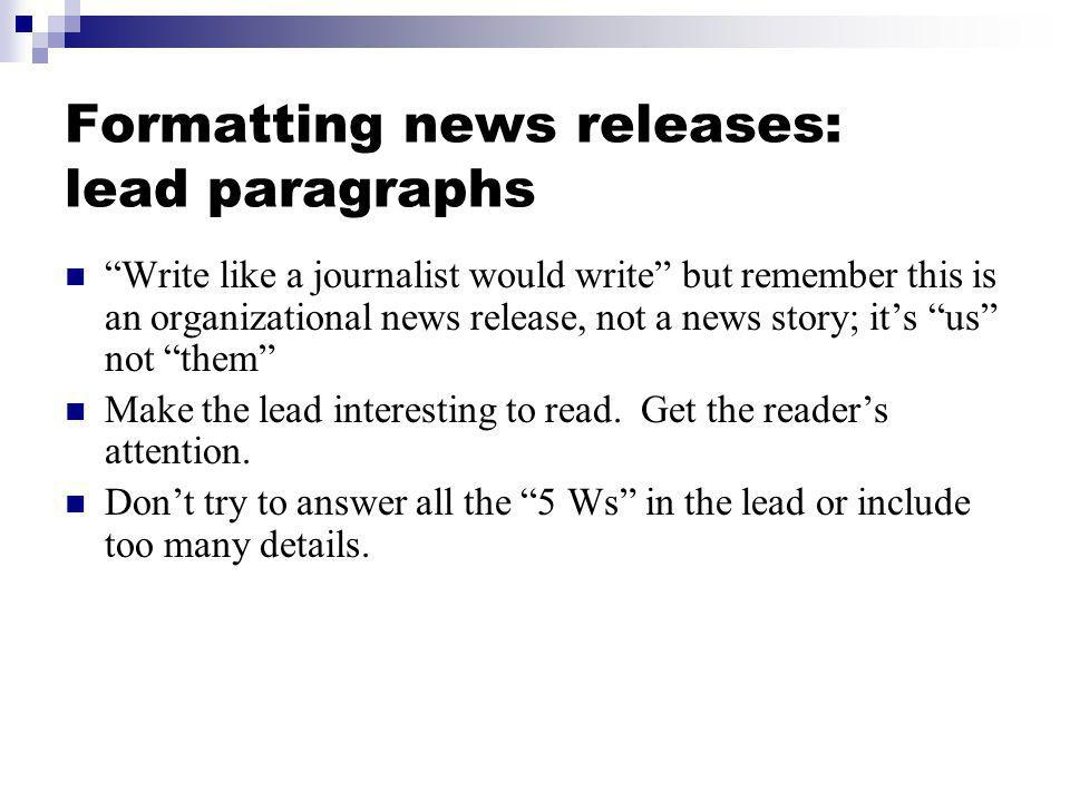 Formatting news releases: lead paragraphs
