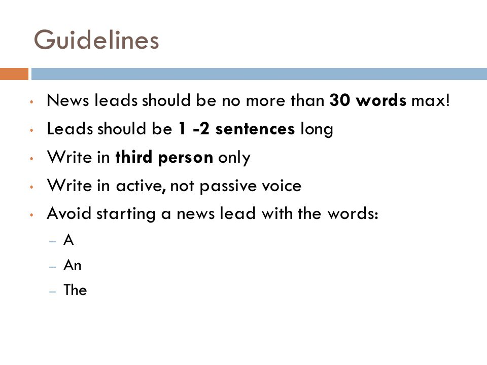 Guidelines News leads should be no more than 30 words max!