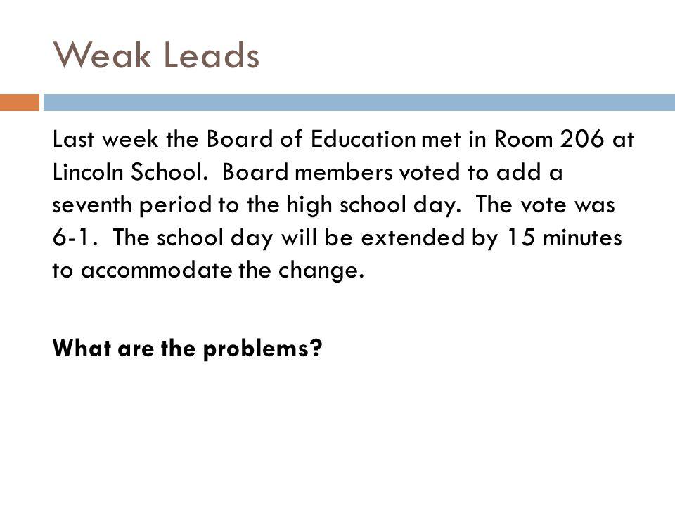 Weak Leads