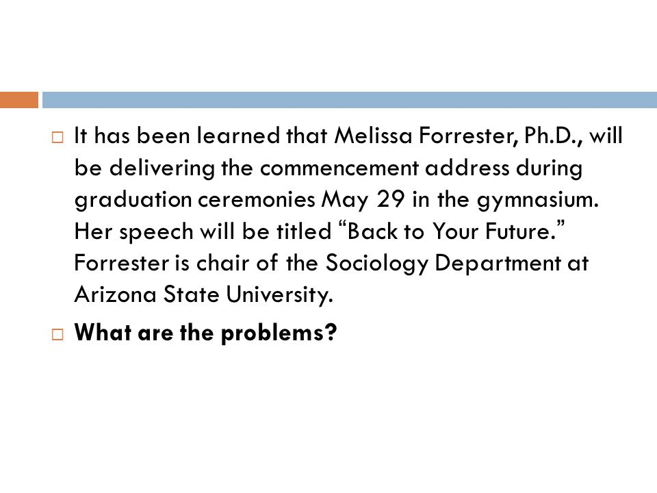 It has been learned that Melissa Forrester, Ph. D
