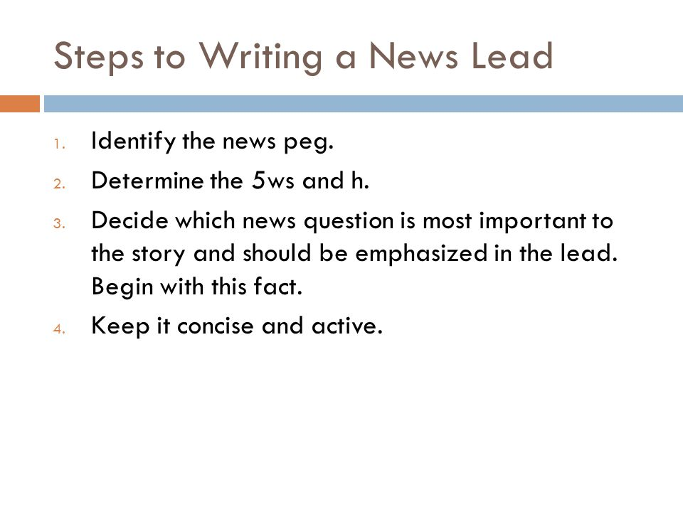 Steps to Writing a News Lead