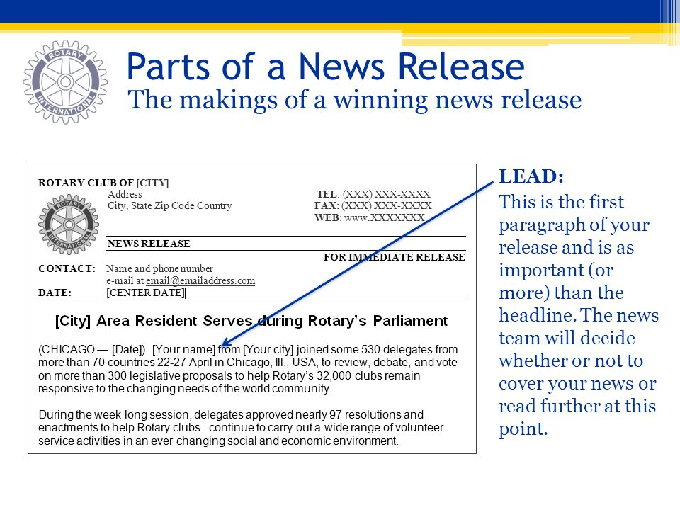 Parts of a News Release The makings of a winning news release LEAD:
