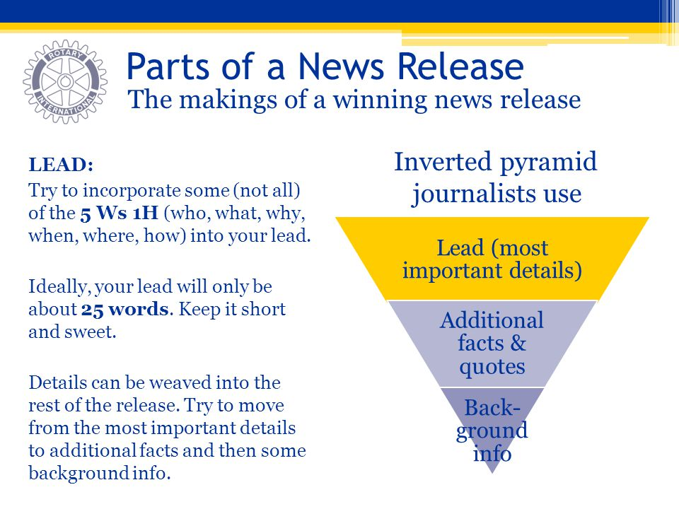 Parts of a News Release The makings of a winning news release