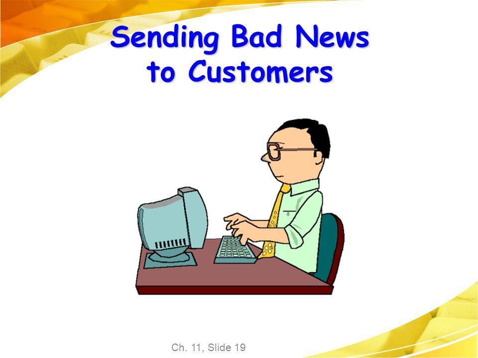 Sending Bad News to Customers