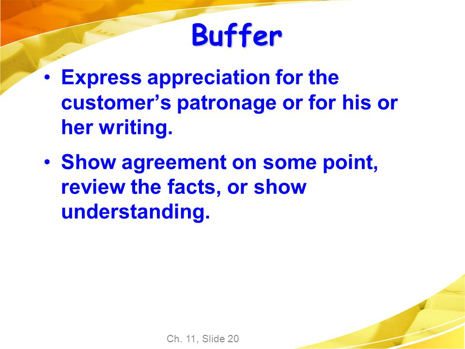 Buffer Express appreciation for the customer's patronage or for his or her writing.