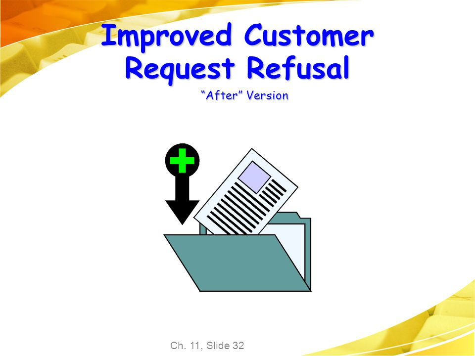 Improved Customer Request Refusal After Version
