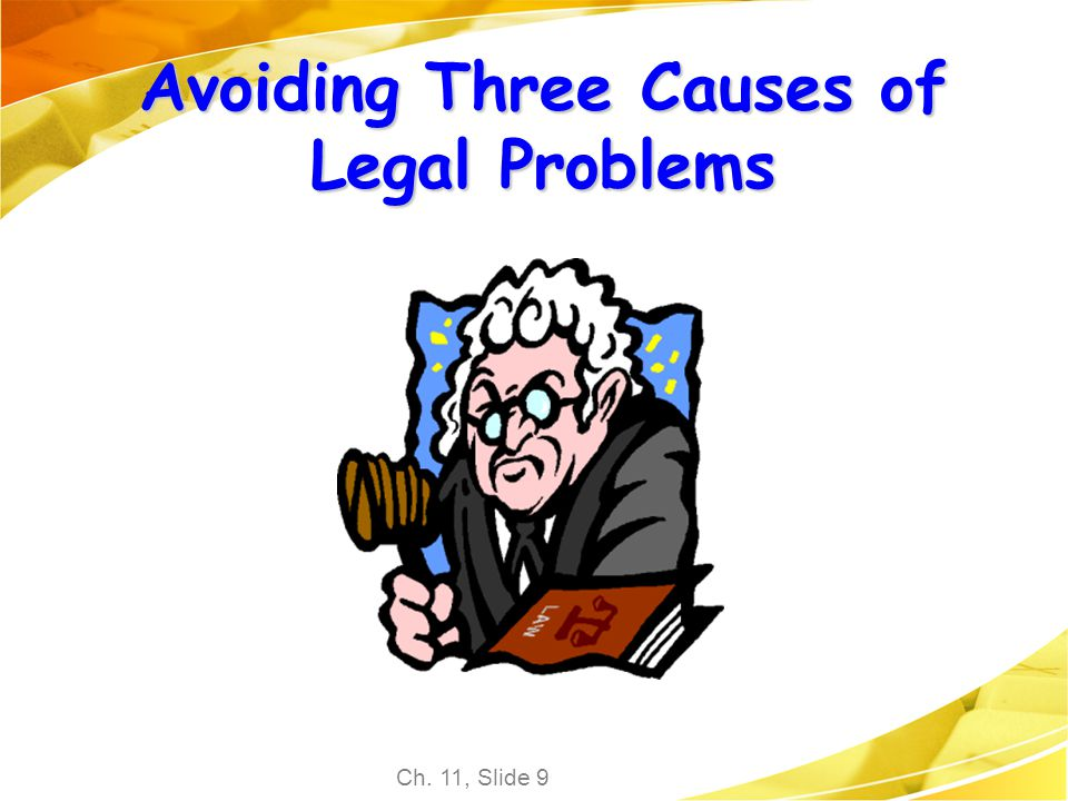 Avoiding Three Causes of Legal Problems