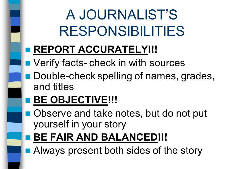 A JOURNALIST'S RESPONSIBILITIES