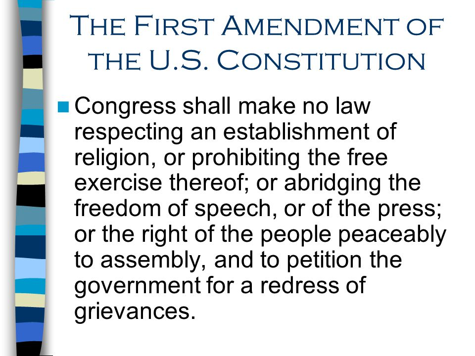 The First Amendment of the U.S. Constitution
