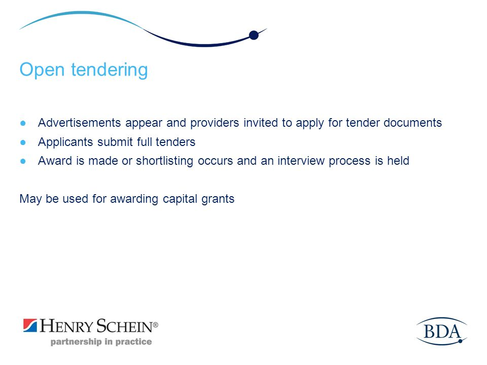 Open tendering Advertisements appear and providers invited to apply for tender documents. Applicants submit full tenders.