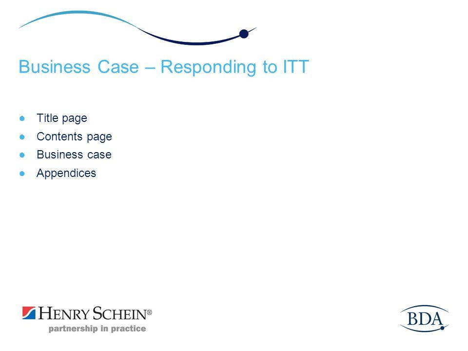 Business Case – Responding to ITT