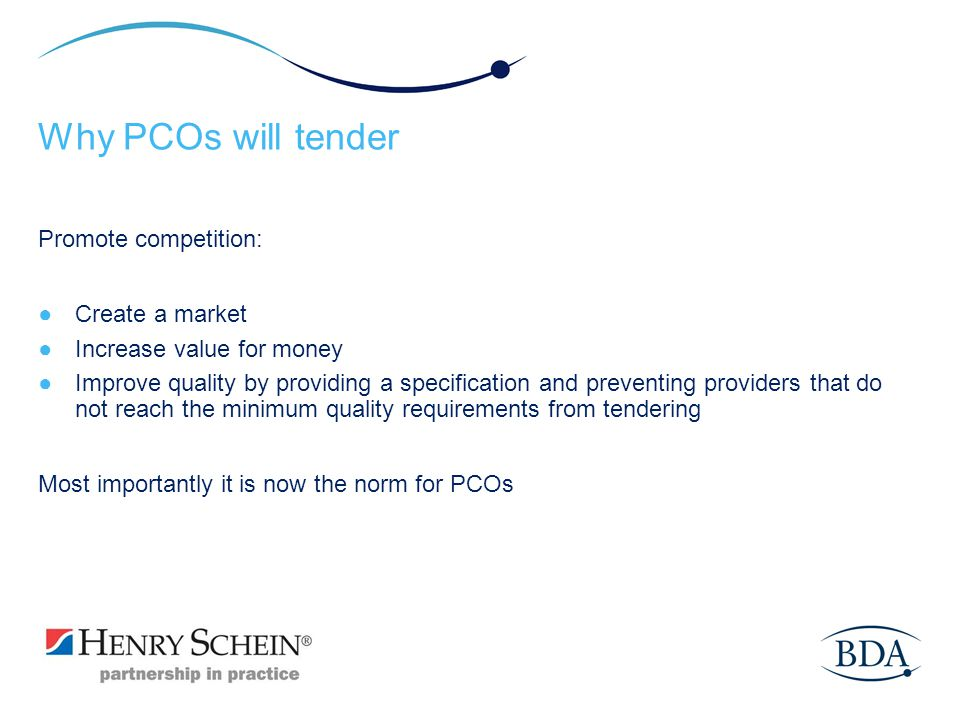 Why PCOs will tender Promote competition: Create a market