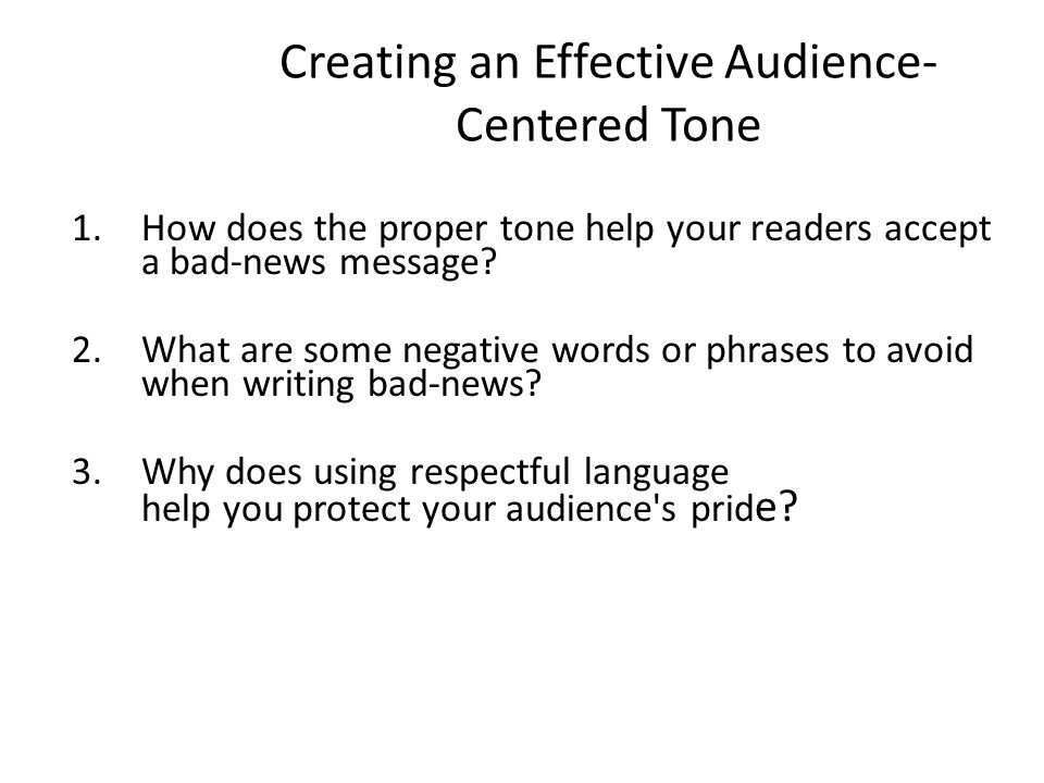 Creating an Effective Audience-Centered Tone