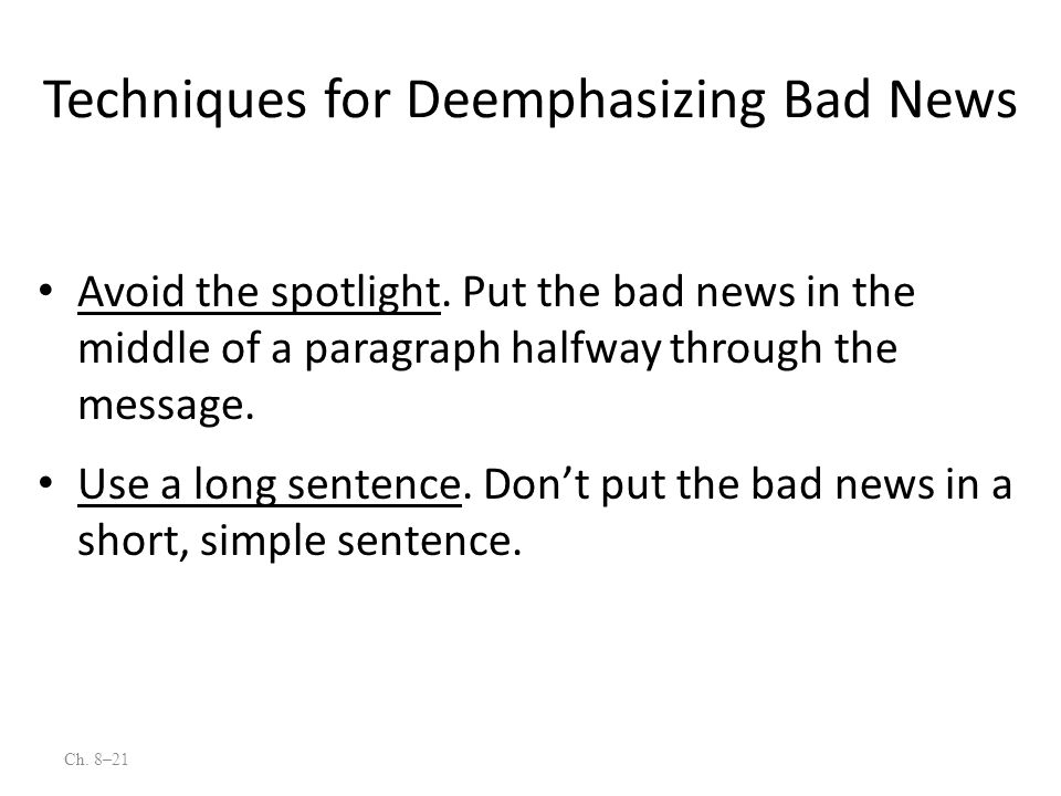 Techniques for Deemphasizing Bad News