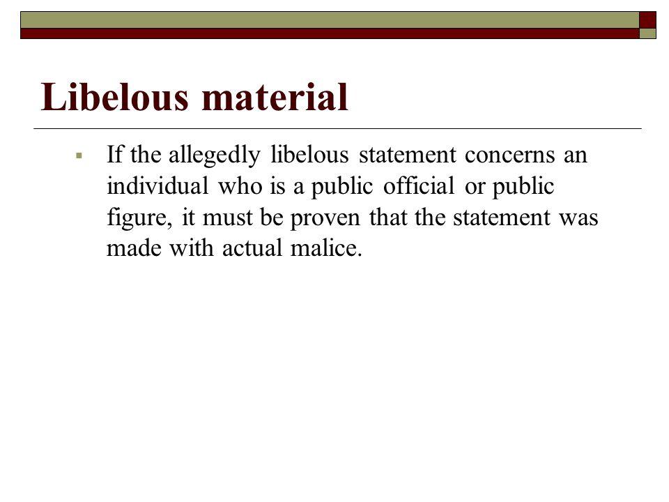 Libelous material