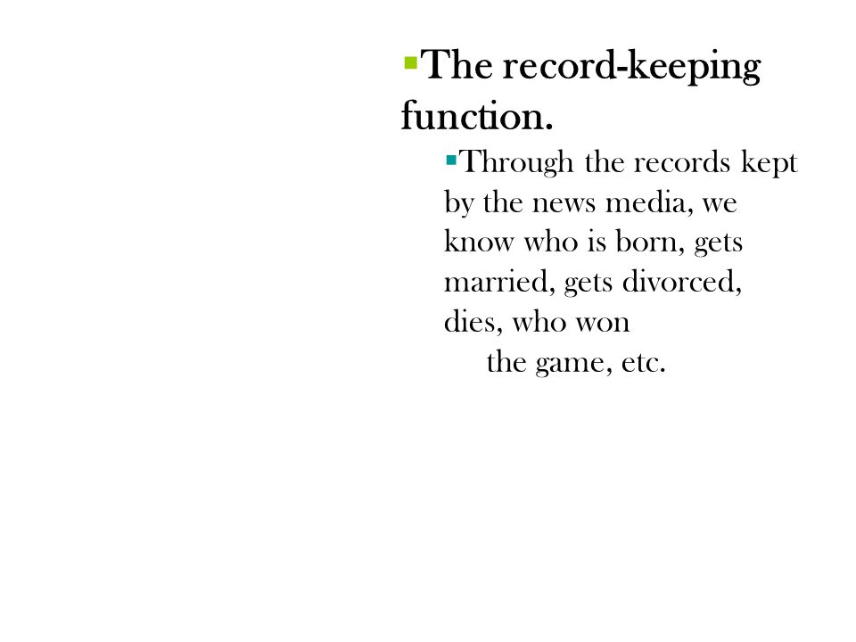 The record-keeping function.