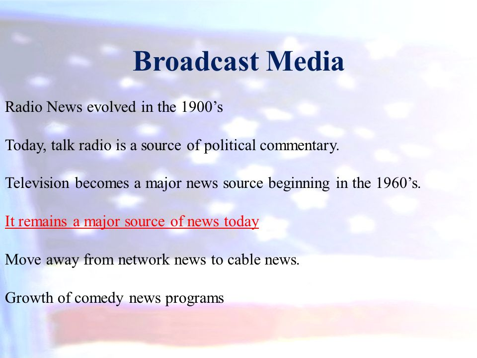 Broadcast Media Radio News evolved in the 1900's