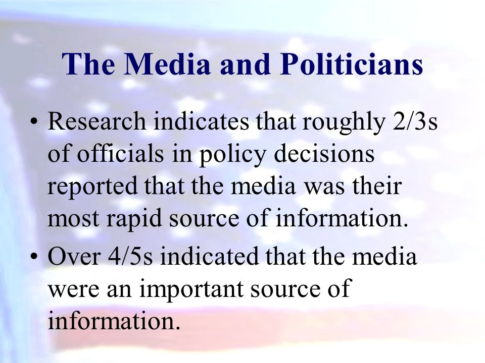 The Media and Politicians