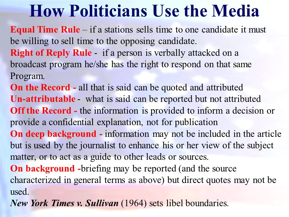 How Politicians Use the Media