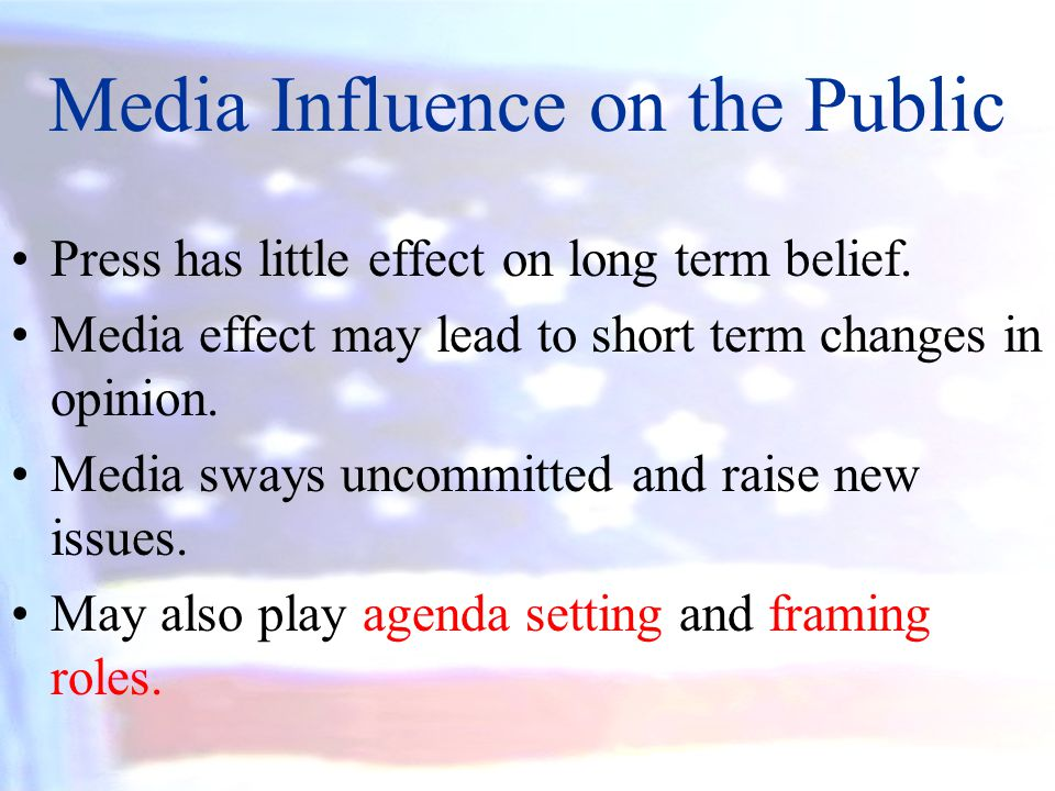 Media Influence on the Public