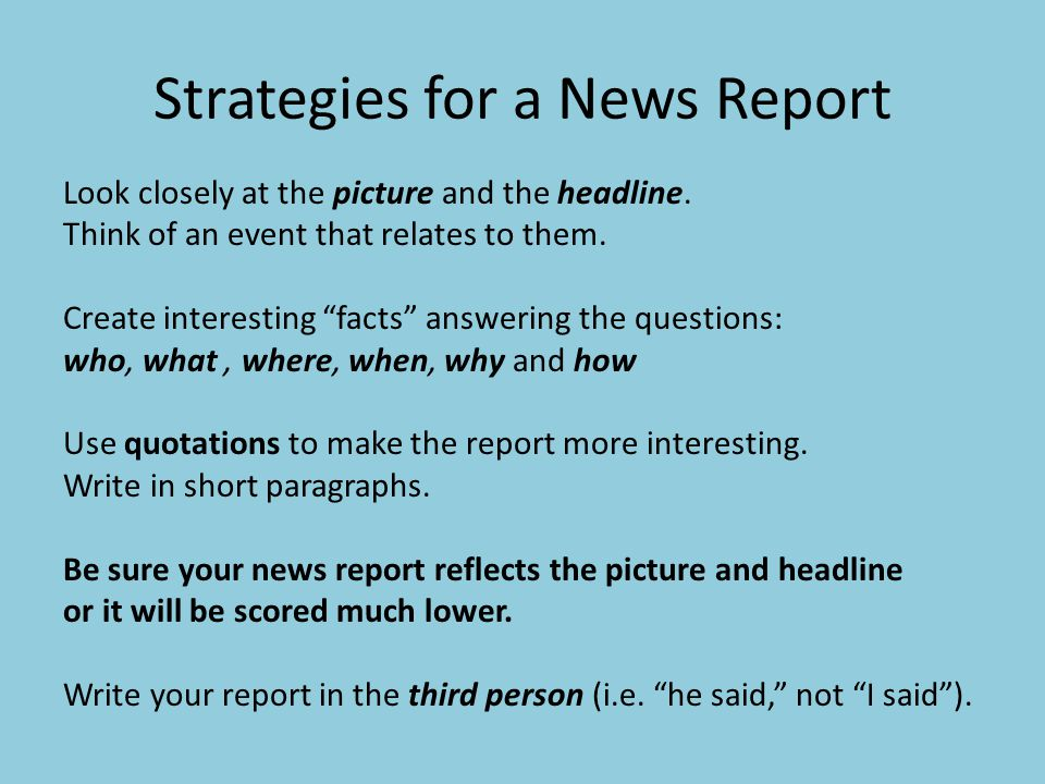 Strategies for a News Report