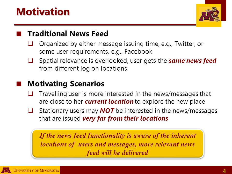 Motivation Traditional News Feed Motivating Scenarios