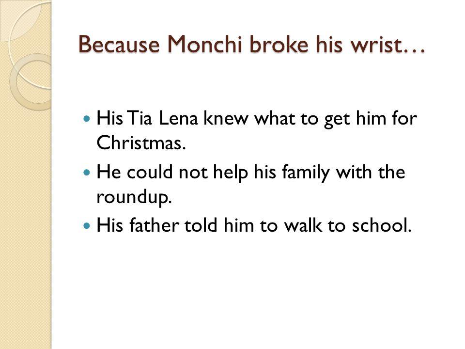 Because Monchi broke his wrist…