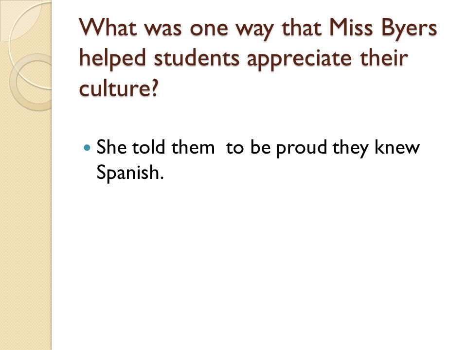 What was one way that Miss Byers helped students appreciate their culture