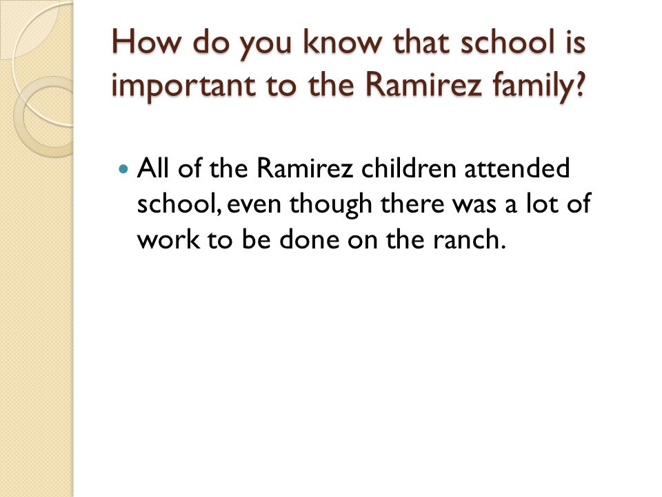 How do you know that school is important to the Ramirez family