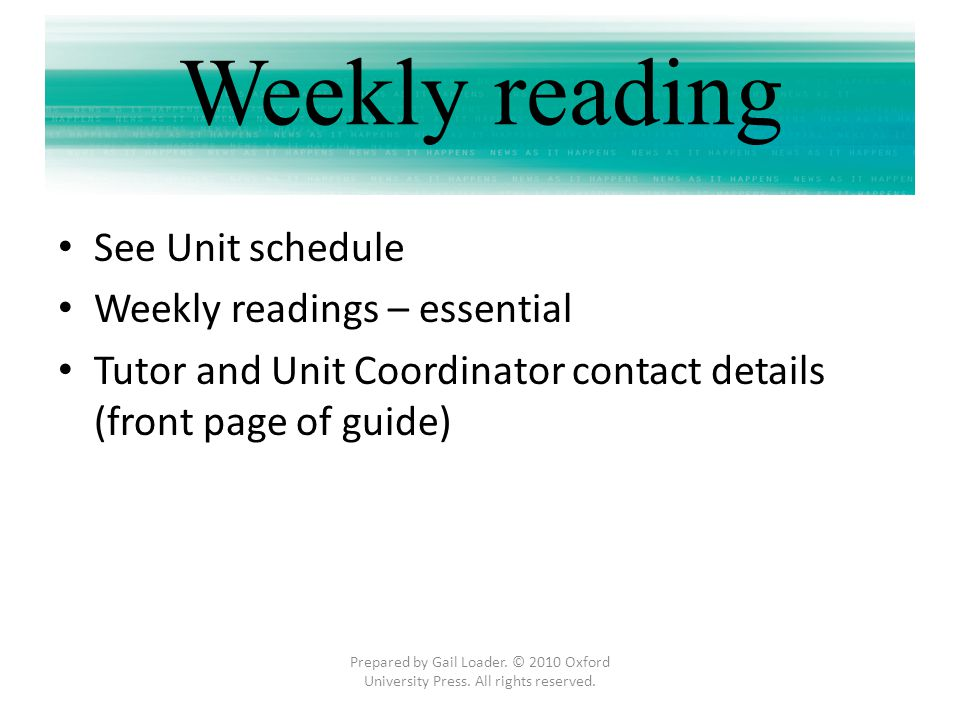 Weekly reading See Unit schedule Weekly readings – essential