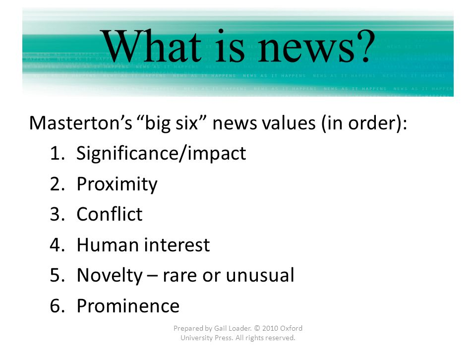 What is news Masterton's big six news values (in order):