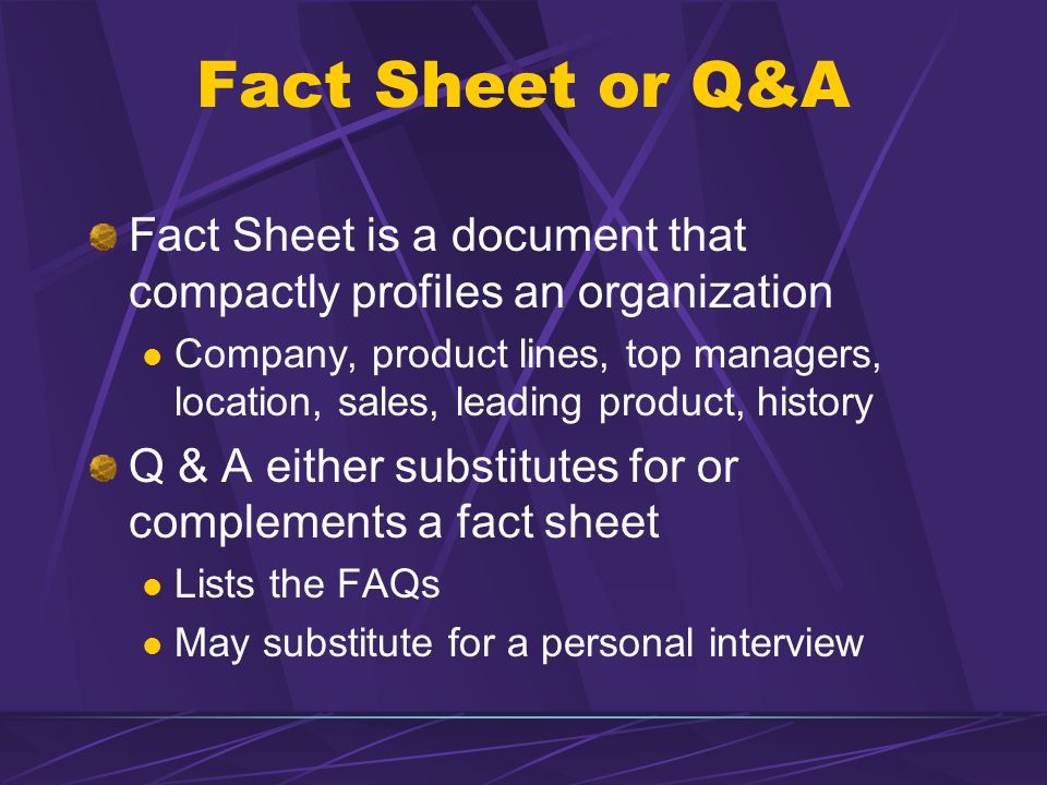 Fact Sheet or Q&A Fact Sheet is a document that compactly profiles an organization.