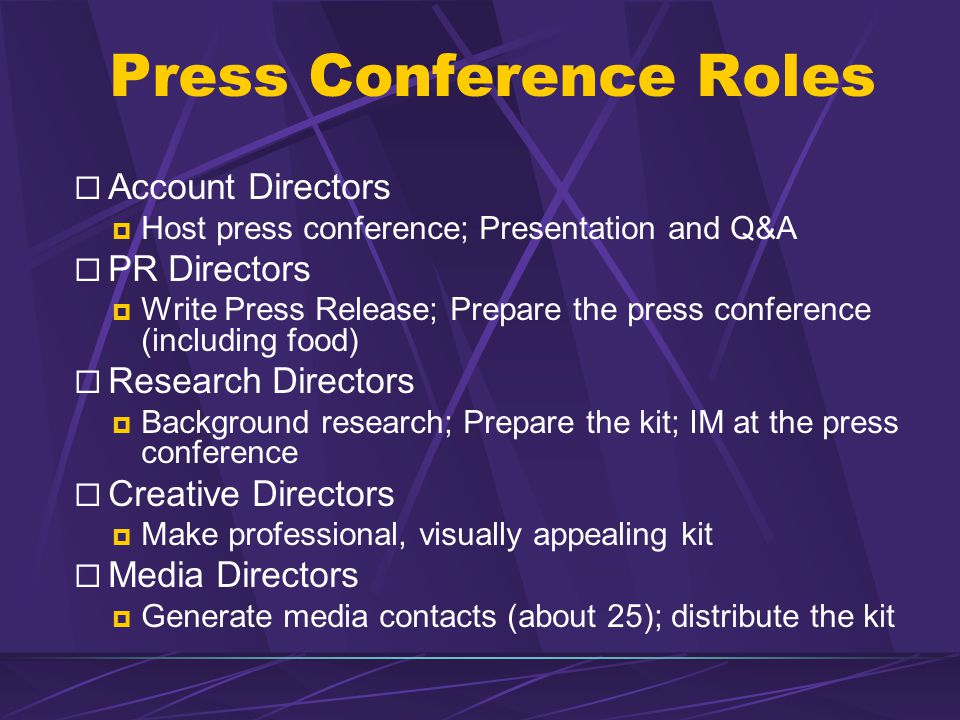 Press Conference Roles