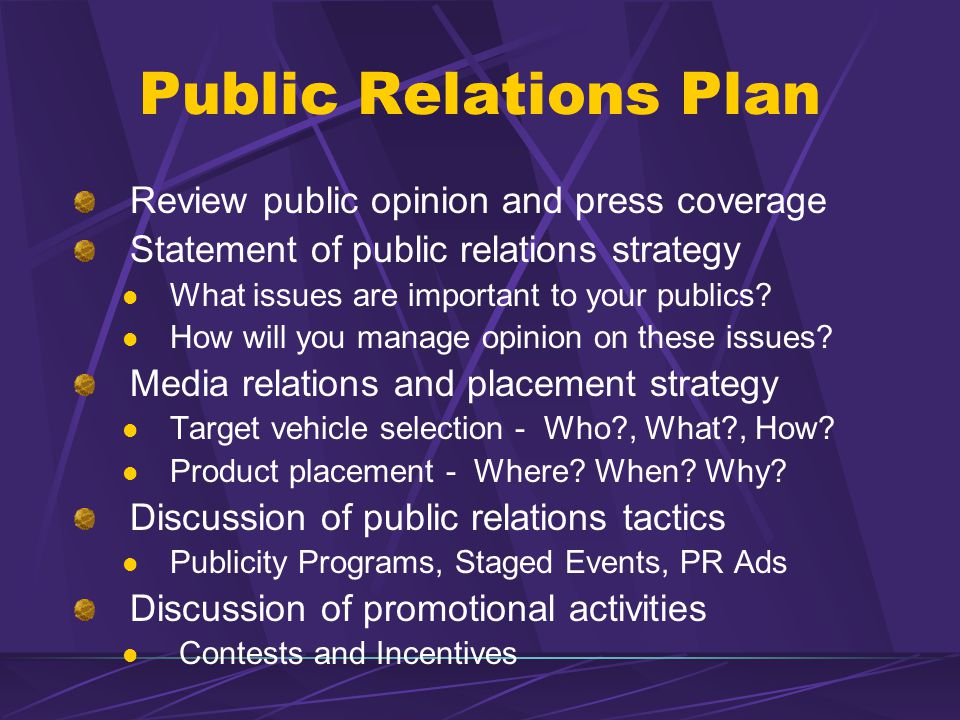 Public Relations Plan Review public opinion and press coverage