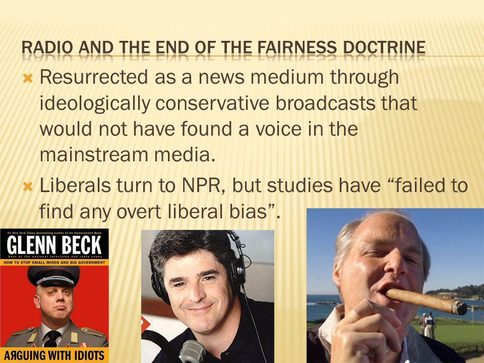 Radio and the end of the fairness doctrine