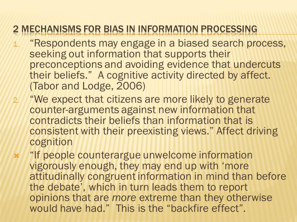 2 mechanisms for bias in information processing