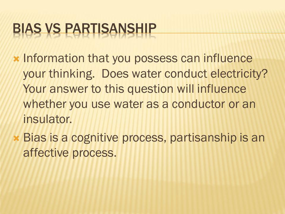 Bias vs partisanship
