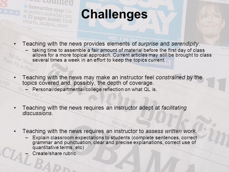 Challenges Teaching with the news provides elements of surprise and serendipity.