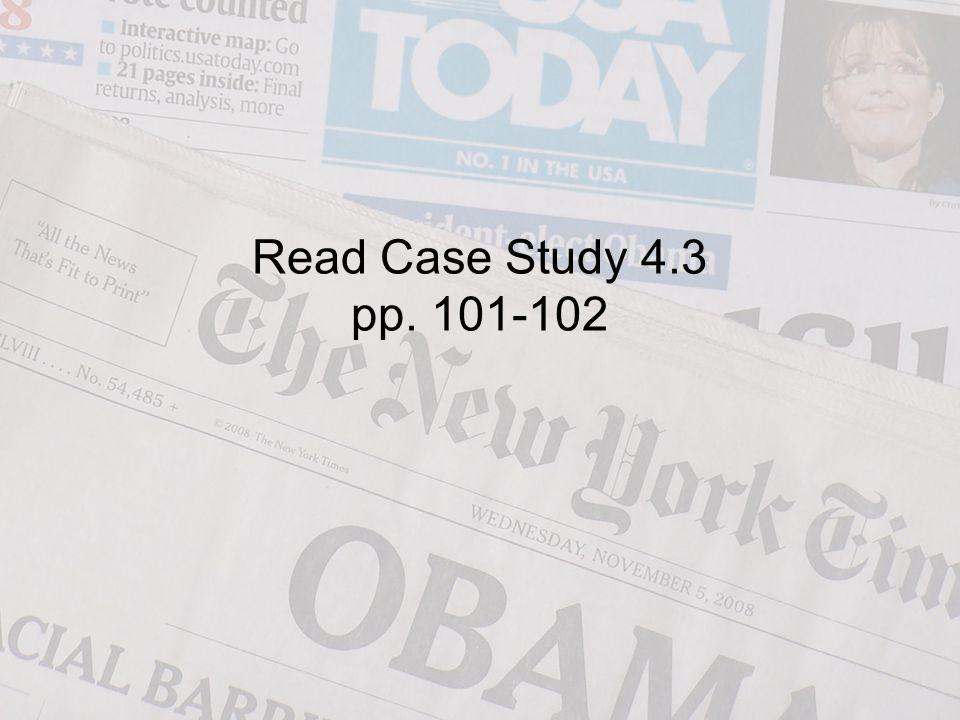 Read Case Study 4.3 pp. 101-102